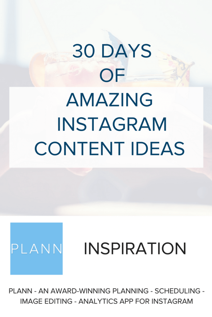 30 Days Of Instagram Content Ideas To Get You Inspired