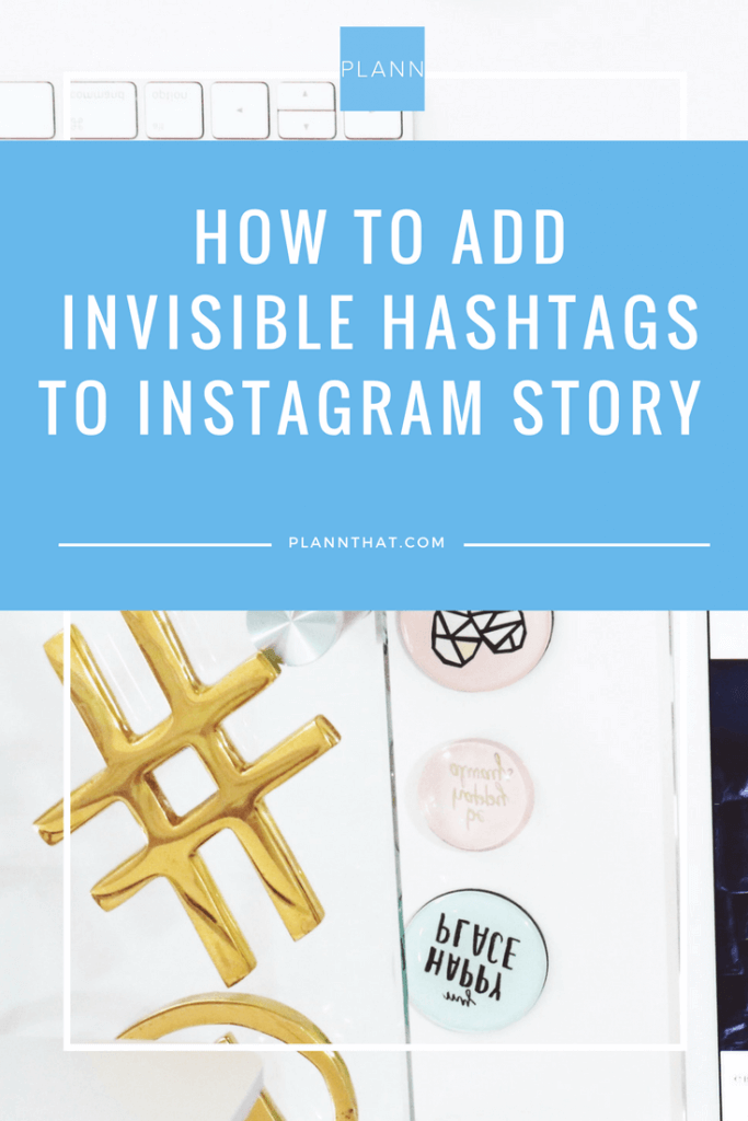 add-invisible-hashtags-to-your-instagram-story-graphicadd-invisible-hashtags-to-your-instagram-story-graphic
