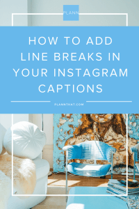 add line break in Instagram captions
