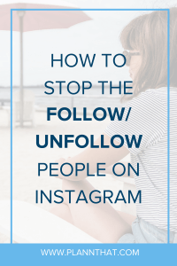 follow unfollow Instagram