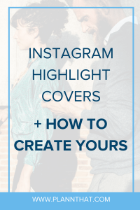 creative Instagram Highlight covers