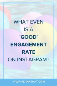what is a good Instagram engagement rate