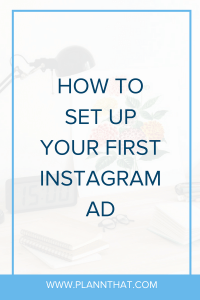 set up your first Instagram ad