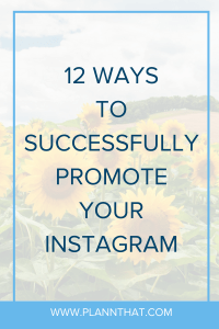 successfully promote your Instagram