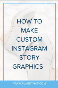 make custom instagram story graphics
