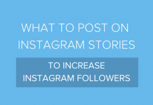 what to post on Instagram stories