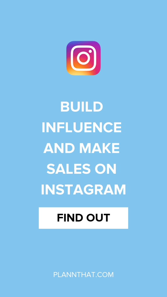 Build Influence and Make Sales on Instagram