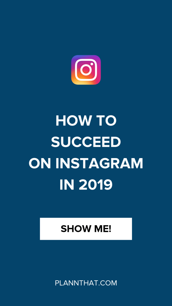 How to Succeed on Instagram in 2019