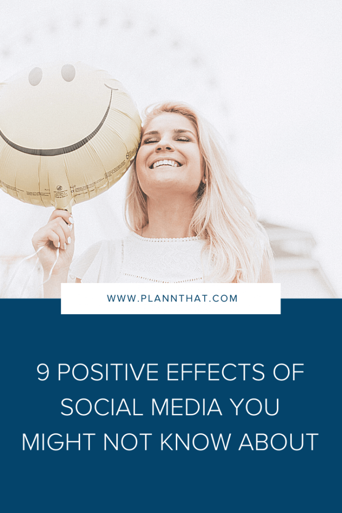9 positive effects of social media you might not know about