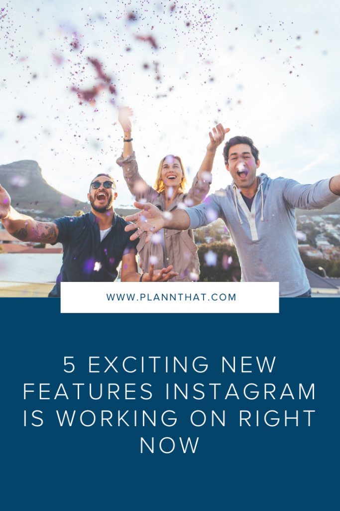 5 exciting new features Instagram is working on right now