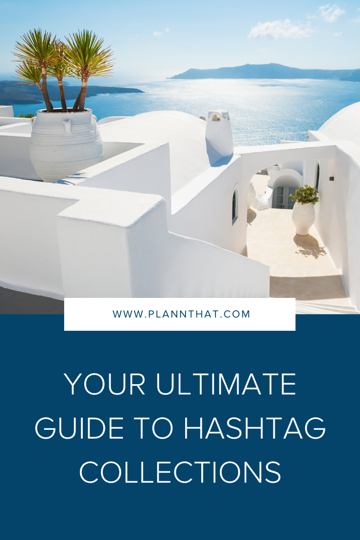 How to save time with hashtag collections