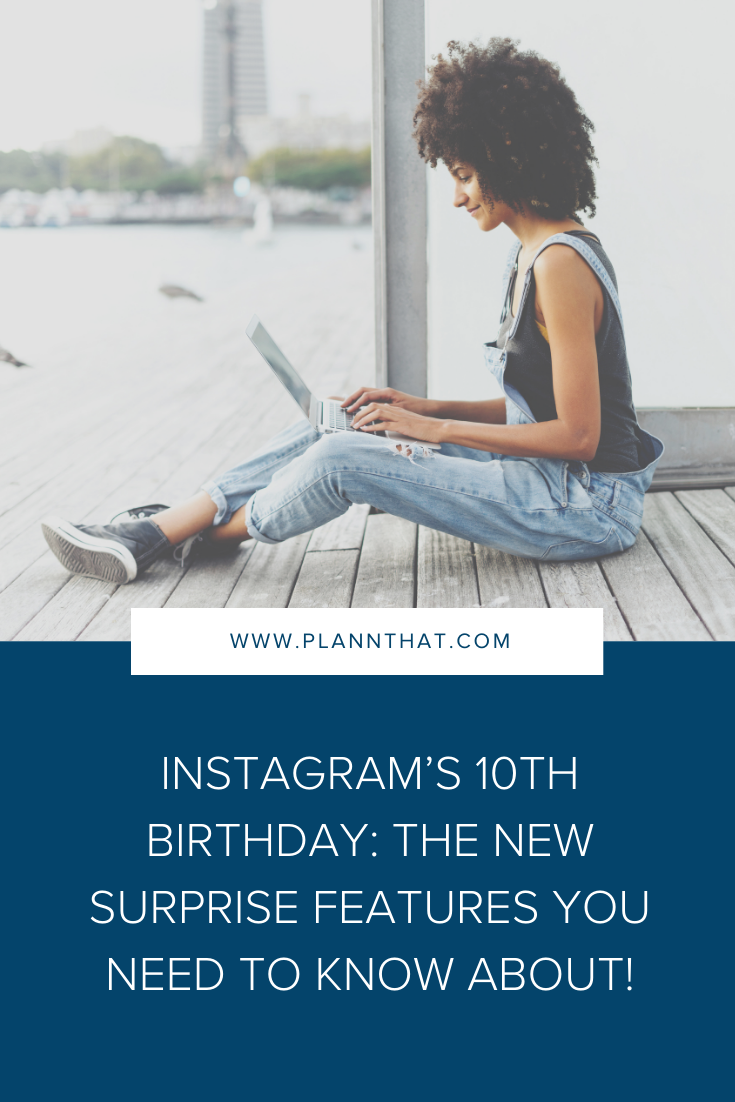 Instagram's 10th birthday: The new surprise features you need to know about!
