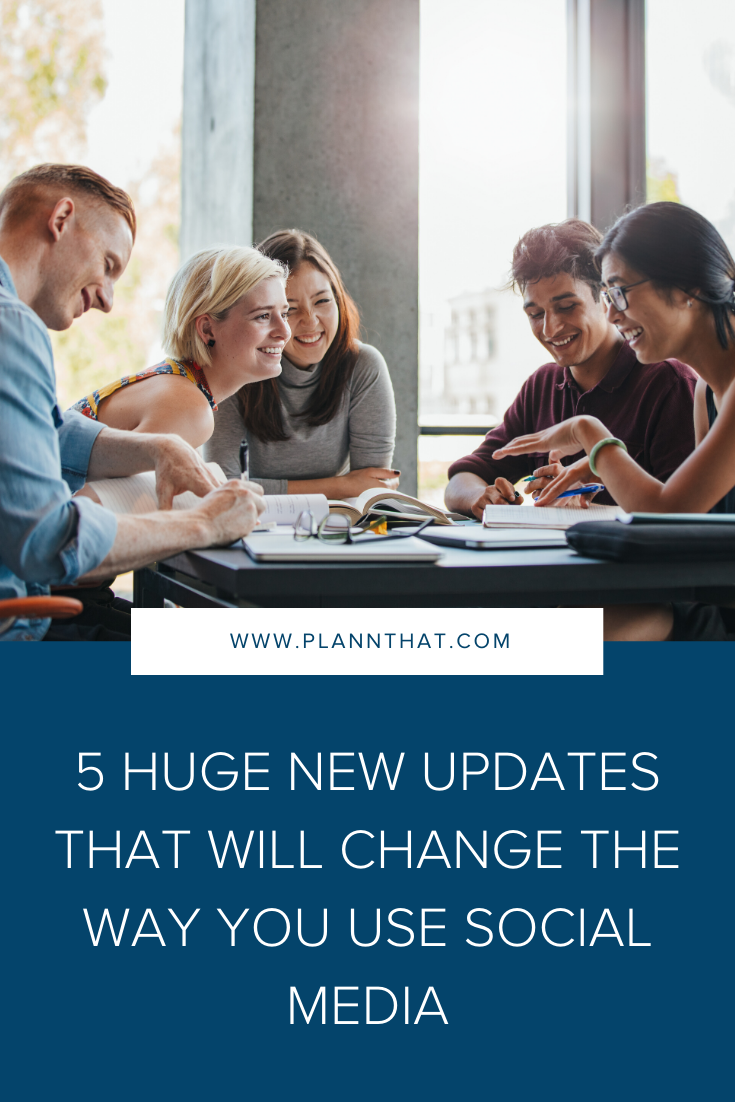 5 HUGE new updates that will change the way you use social media