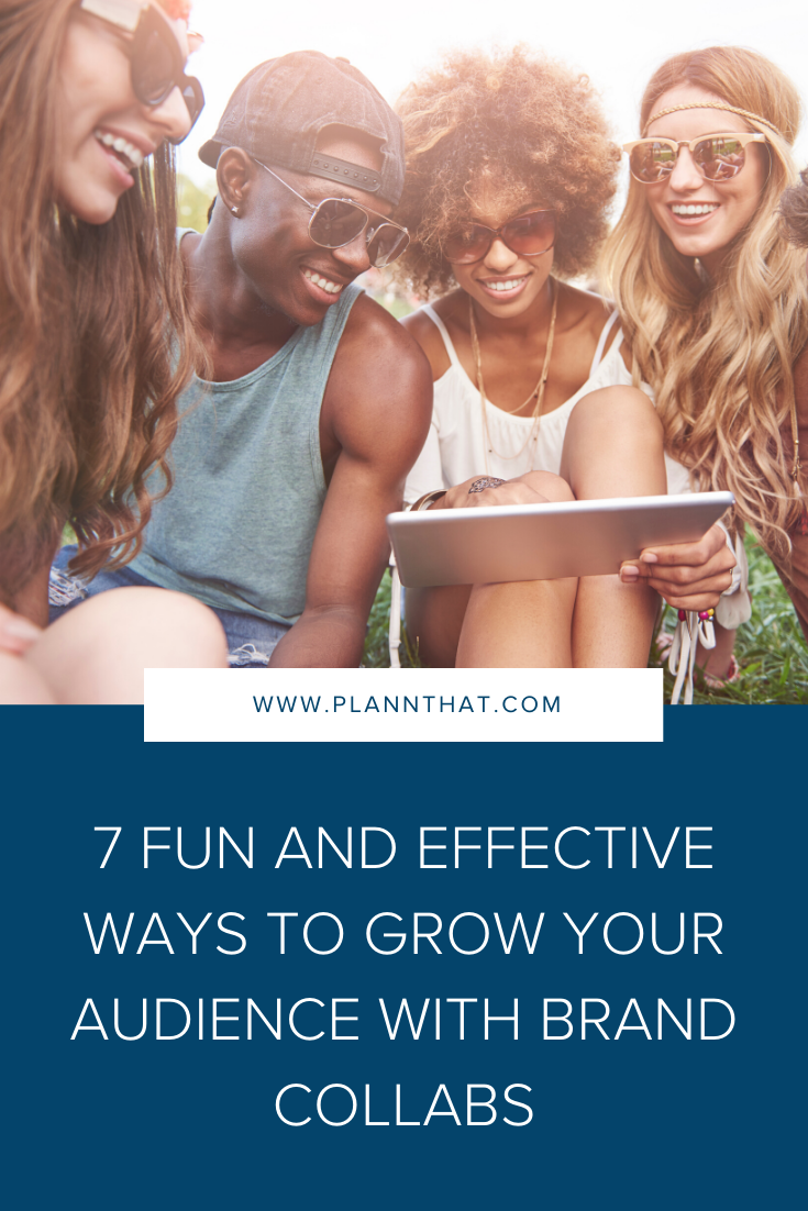 7 Fun and Effective Ways to Grow Your Audience with Brand Collabs