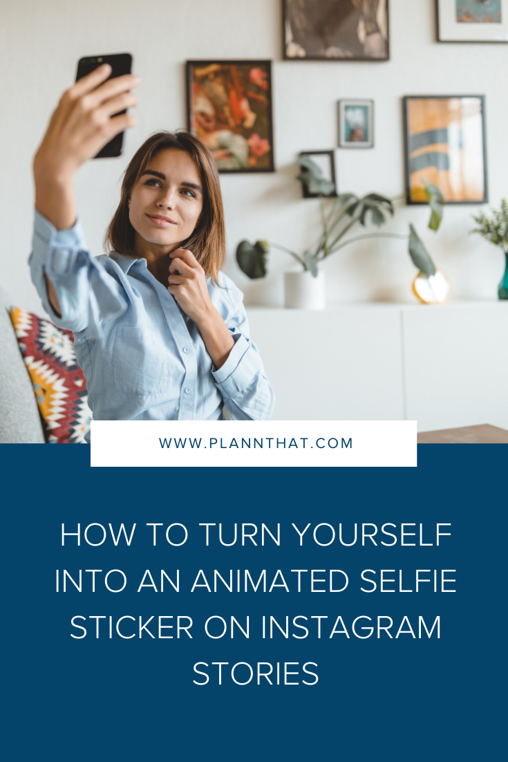 How to Turn Yourself Into An Animated Selfie Sticker on Instagram Stories