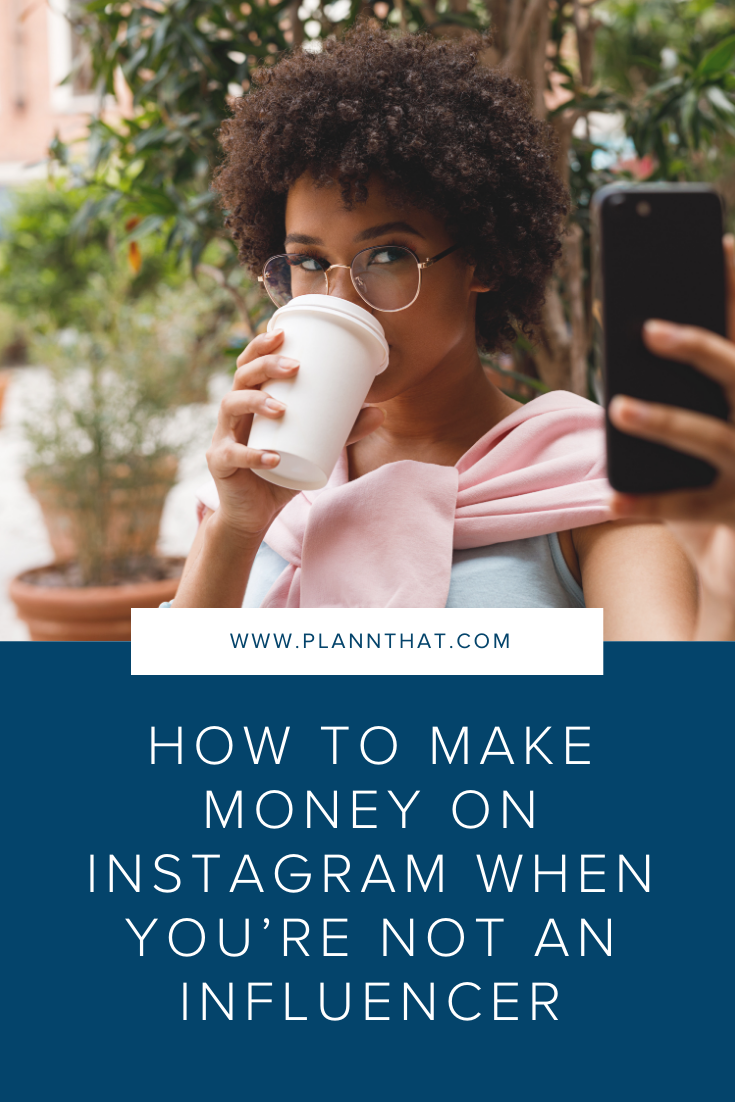 How to make money on Instagram 2021