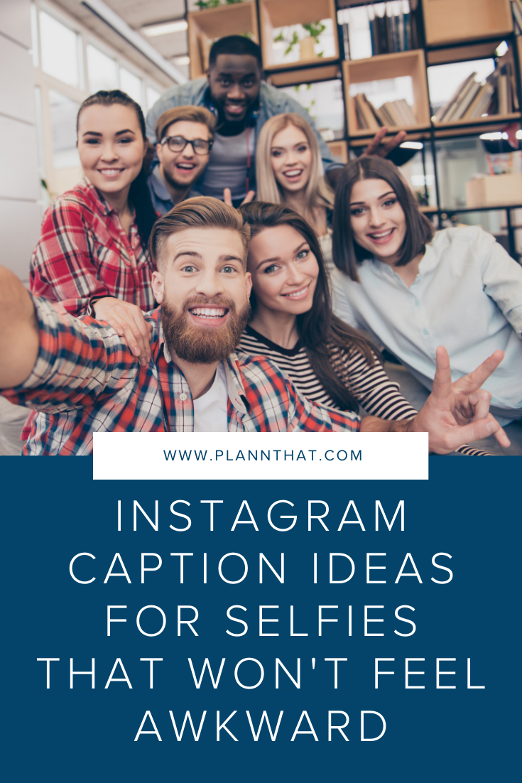 Instagram captions for selfies