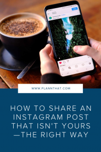 How to Share an Instagram Post That Isn't Yours —The Right Way