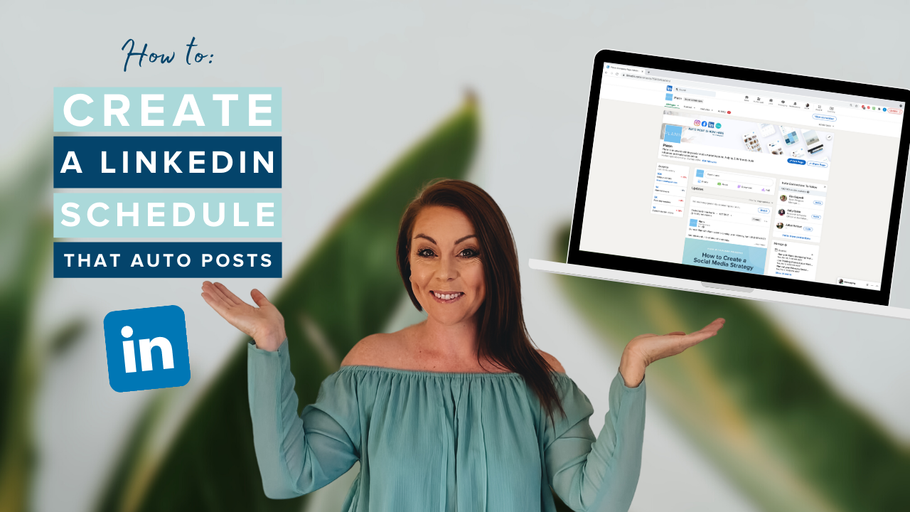 How Create A LinkedIn Schedule that Auto Posts