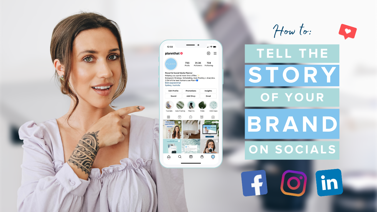 How to Tell the Story of Your Brand on Social Media