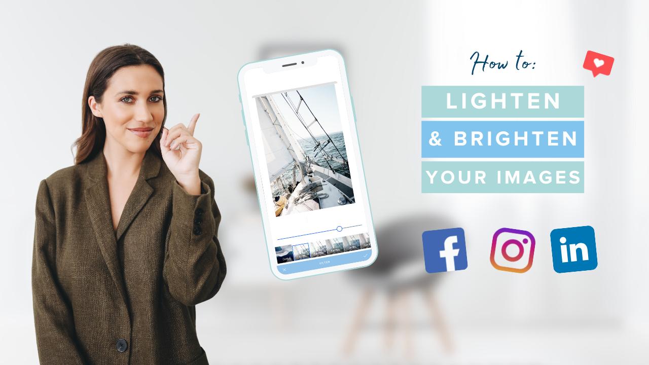 Lighten & Brighten Your Images