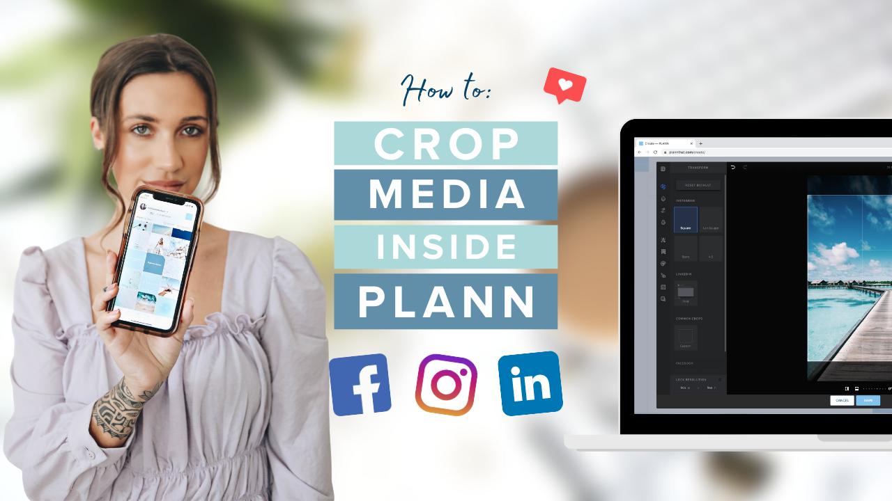 How to Crop Media inside Plann