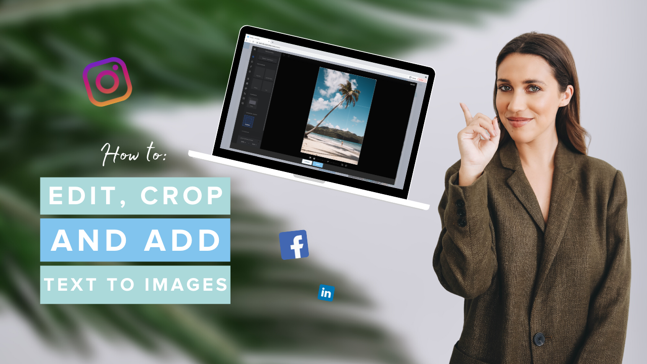 How to Edit, Crop and Add Text to Images
