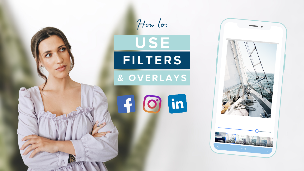 How to Use Filters & Overlays