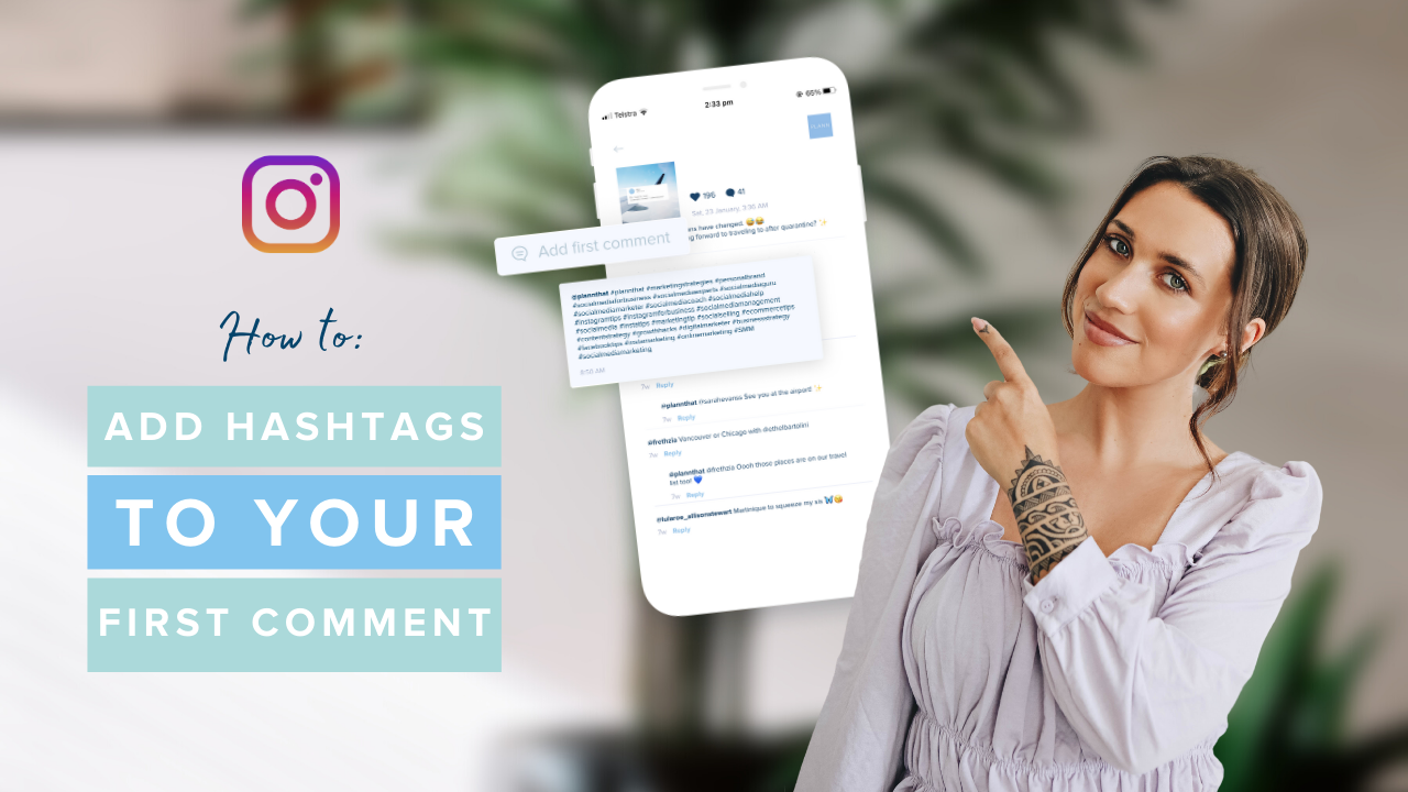 How to Add Hashtags to Your First Comment