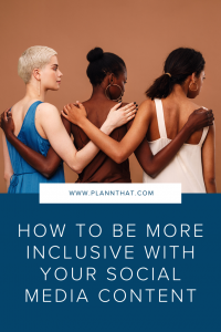 How to be more inclusive with your social media content Pin