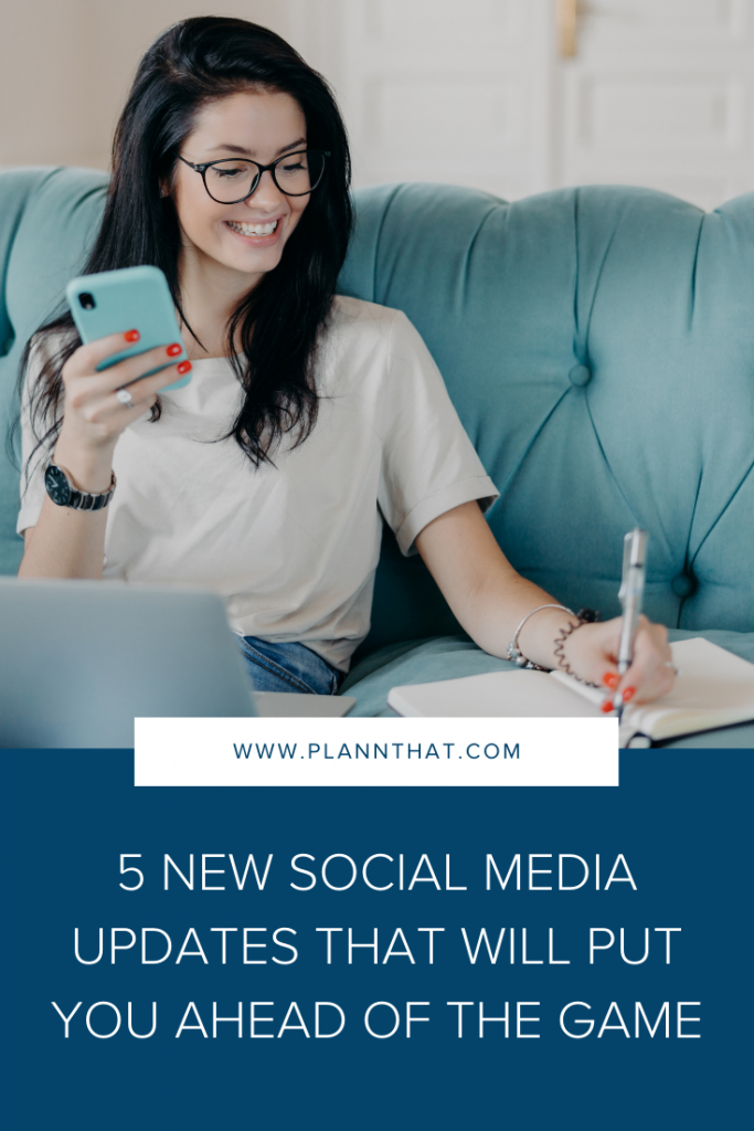 5 new social media updates that will put you ahead of the game Pin