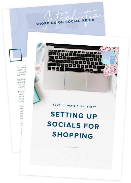Your Ultimate Cheat Sheet: How To Set Up Shopping On Socials